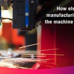 Machinery Loan: How Machine Tool Industry Is Affected By Electric Vehicle Manufacturing | Efl